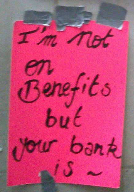 I'm not on benefits but your bank is